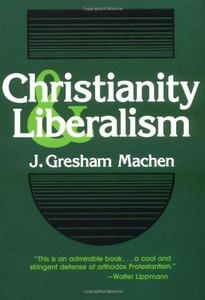 Christianity and Liberalism cover