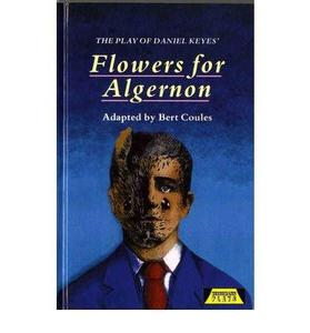 The Play of Daniel Keyes' Flowers for Algernon cover