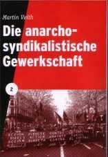 Die anarcho-syndikalistische Gewerkschaft 2 cover