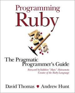 Programming Ruby: A Pragmatic Programmer's Guide cover