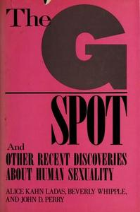 The G spot and other recent discoveries about human sexuality cover