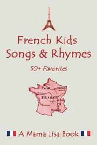 French Favorite Kids Songs and Rhymes cover