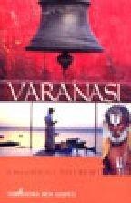 Varanasi : A Pilgrimage to Light cover