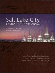 Salt Lake City Ensign to the Nations : Hallowed Ground Sacred Journeys