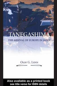 Tanegashima - The Arrival of Europe in Japan