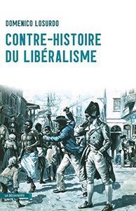 Contre histoire du libéralisme cover