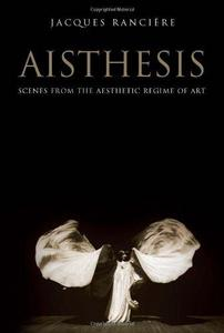 Aisthesis: Scenes from the Aesthetic Regime of Art cover