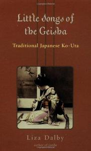 Little Songs of the Geisha : Traditional Japanese Ko-uta