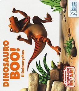 Dinosauro Boo! Il Deinonychus. Il mondo del Dinosauro Roar! cover