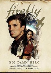 Firefly. Big Damn Hero cover
