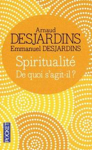 Spiritualité, de quoi s