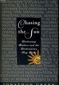 Chasing the Sun Dictionary Makers and the Dictio