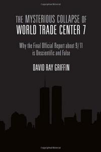 The Mysterious Collapse of World Trade Center 7 cover