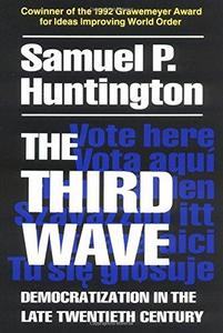 The Third Wave: Democratization in the Late Twentieth Century cover