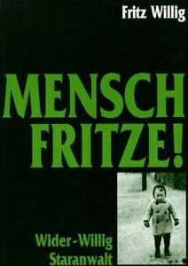 Mensch, Fritze! Wider-Willig Staranwalt cover