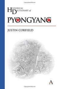 Historical Dictionary of Pyongyang cover
