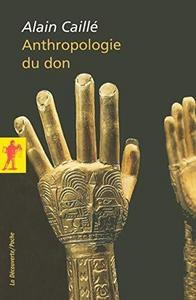 Anthropologie du don : Le tiers paradigme cover