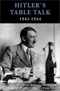 Hitler's Table Talk, 1941-1944 cover