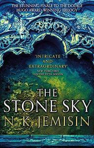 The Stone Sky : The Broken Earth, Book 3, WINNER OF THE NEBULA AWARD 2018 cover
