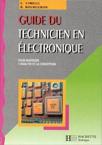 Guide du technicien en électronique: Pour maîtriser l
