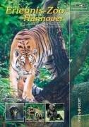 Erlebnis-Zoo Hannover : entdecken Sie mit uns Deutschlands spektakulärsten Tierpark cover