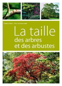 La taille des arbres et des arbustes cover
