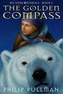 The Golden Compass (His Dark Materials, #1) cover