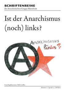 Ist der Anarchismus (noch) links? cover