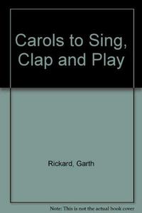 Carols to Sing, Clap and Play cover