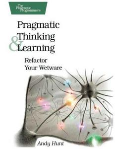 Pragmatic Thinking and Learning cover