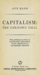 Capitalism: The Unknown Ideal cover