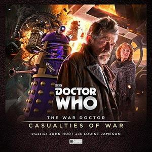 The War Doctor 4: Casualties of War (Doctor Who - The War Doctor) cover