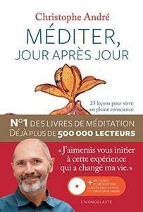 Méditer, jour après jour - 25 leçons pour vivre en pleine conscience cover