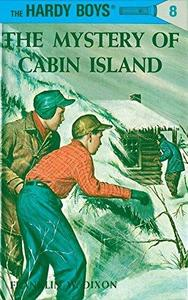 The Mystery of Cabin Island (Hardy Boys, #8) cover