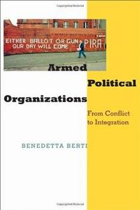 Armed Political Organizations: From Conflict to Integration cover