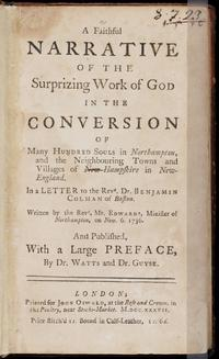 A Faithful Narrative of the Surprising Work of God in the Conversion of Many Hundred Souls in Northampton cover