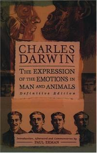 The Expression of the Emotions in Man and Animals cover