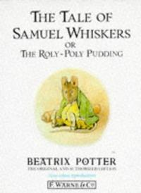 The Tale of Samuel Whiskers or The Roly-Poly Pudding cover